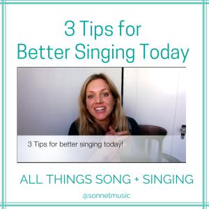 3 Tips for Better Singing